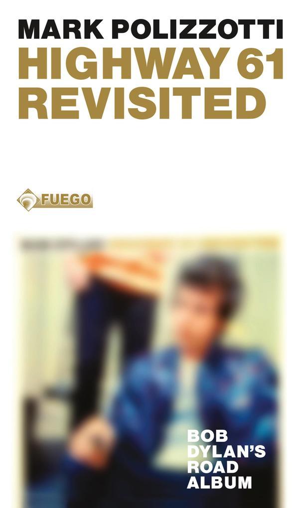 Highway 61 Revisited als eBook