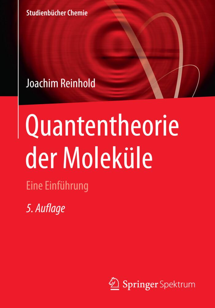 Quantentheorie der Moleküle als Buch
