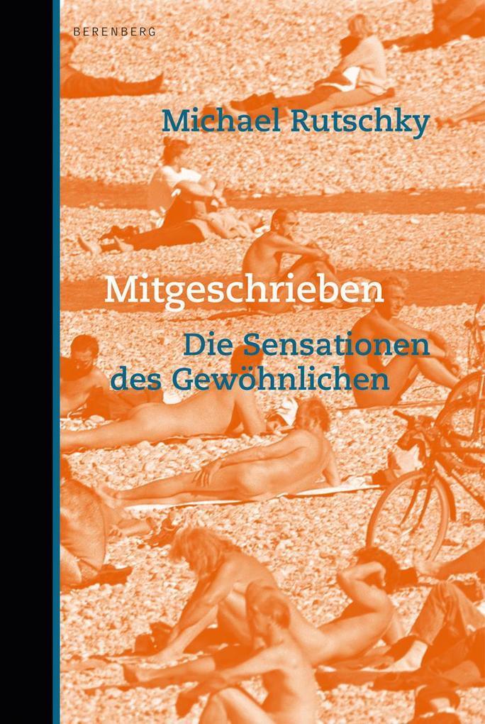 Mitgeschrieben als Buch von Michael Rutschky