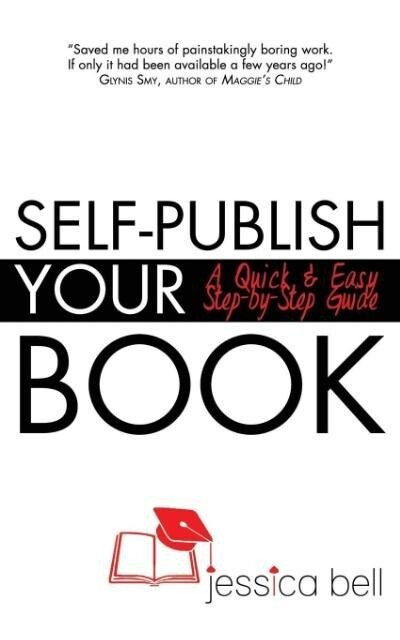 Self-Publish Your Book als Taschenbuch von Jessica Bell