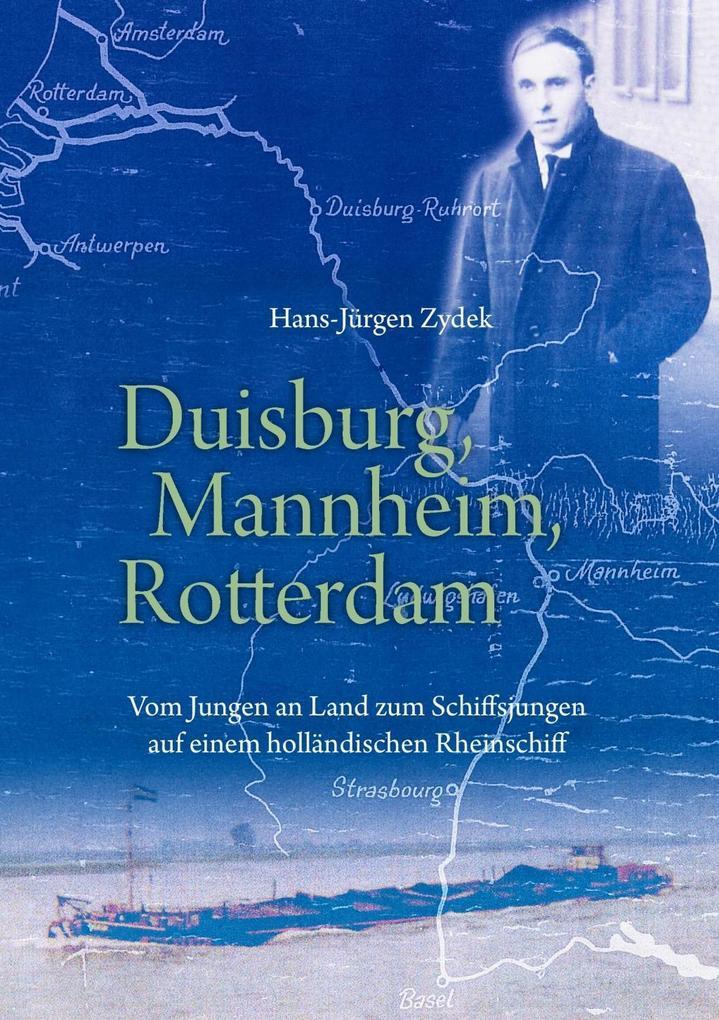 Duisburg, Mannheim, Rotterdam als eBook
