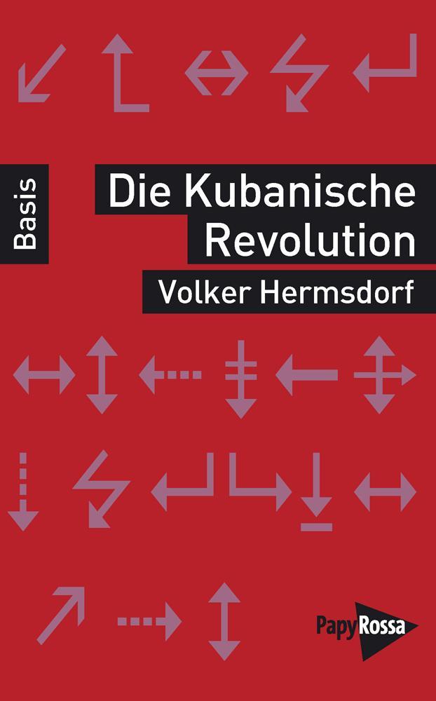 Die Kubanische Revolution als Buch (kartoniert)