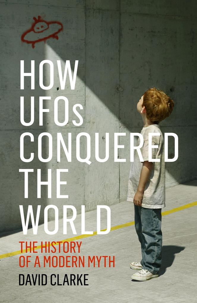 How UFOs Conquered the World als eBook von Davi...