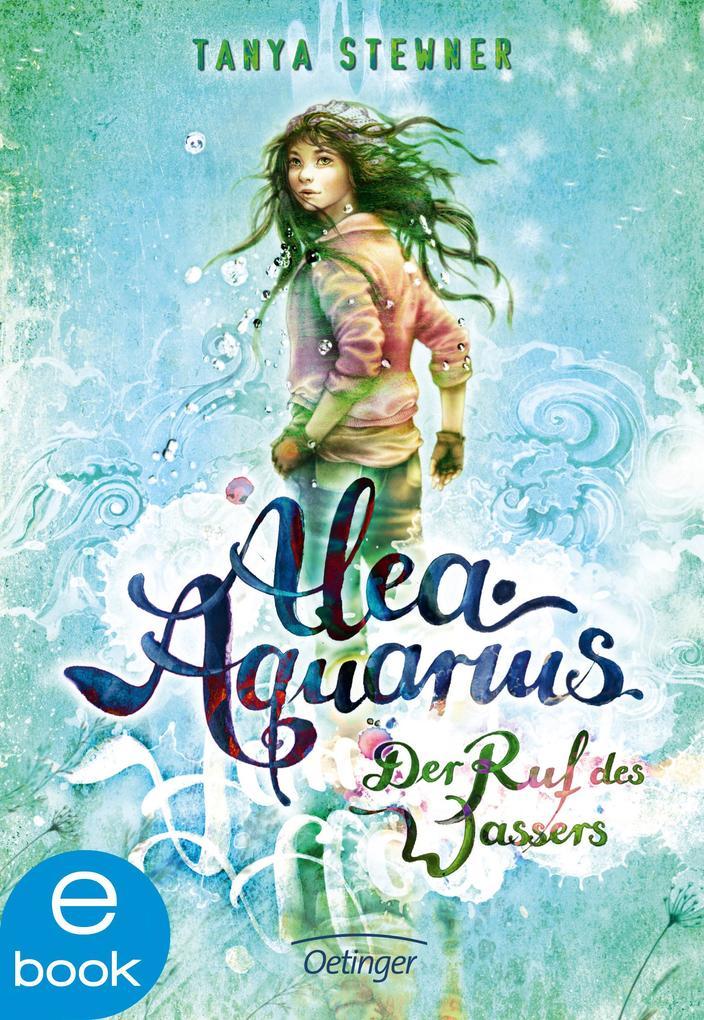 Alea Aquarius. Der Ruf des Wassers als eBook