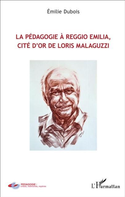 Pedagogie a Reggio Emilia cite d'or de Loris Malaguzzi