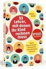 33 Lehrer, mit denen ihr Kind rechnen muss