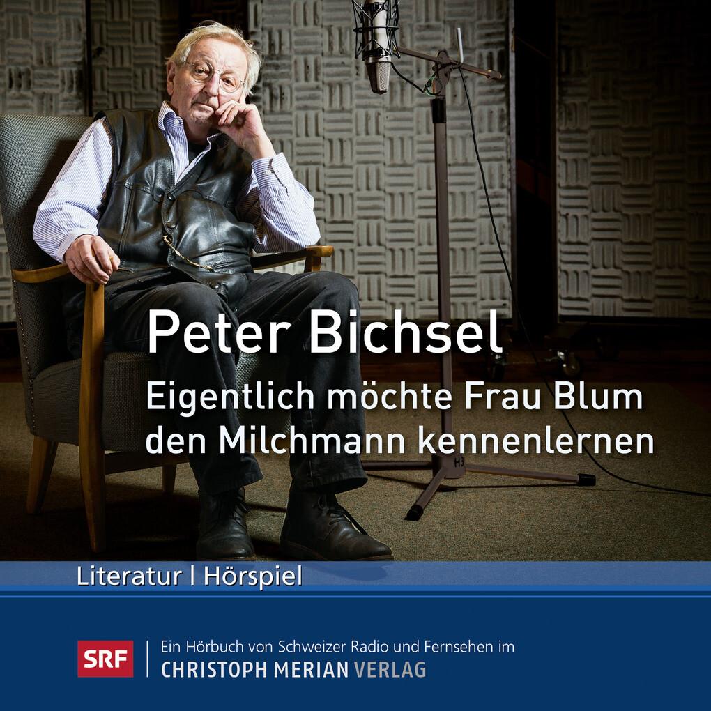 Eigentlich möchte Frau Blum den Milchmann kennenlernen als Hörbuch Download