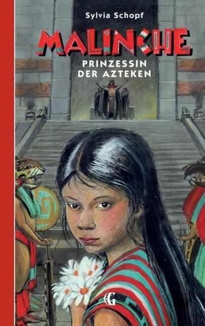 Malinche - Prinzessin der Azteken als eBook