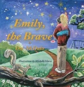 Emily the Brave als eBook von Doc McDuke