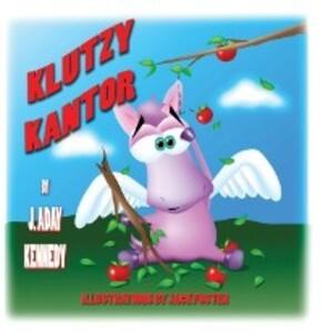 Klutzy Kantor als eBook von J. Aday Kennedy