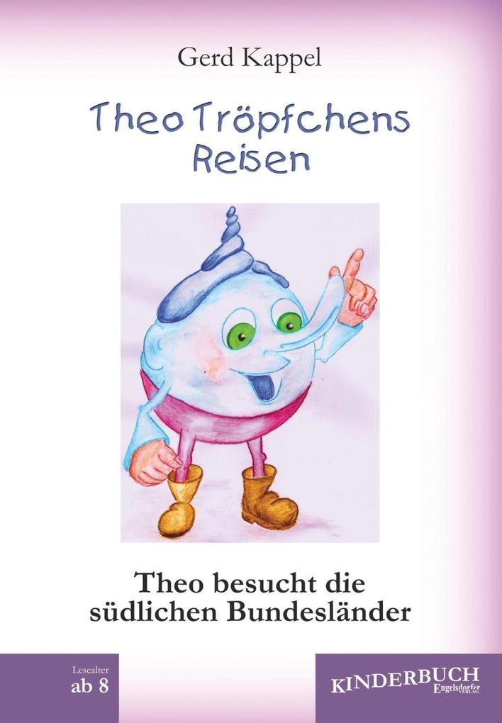 Theo Tröpfchens Reisen als eBook