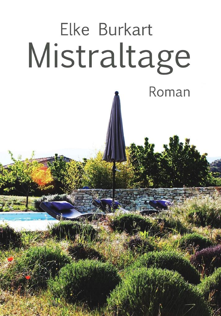 Mistraltage als eBook epub