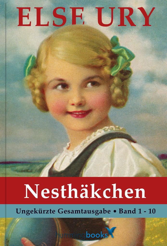 Else Ury - Die Nesthäkchen Gesamtausgabe als eBook