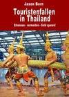 Touristenfallen in Thailand