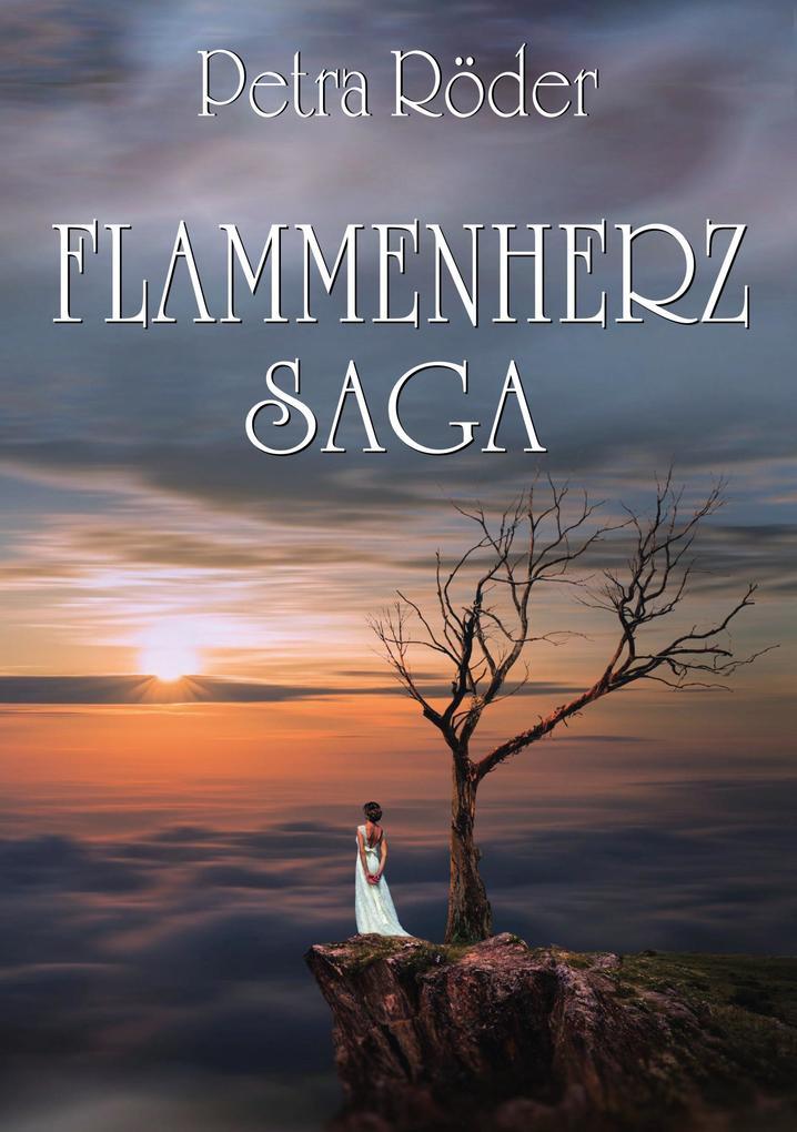 Flammenherz-Saga - Gesamtausgabe (Zeitreise-Roman) als eBook