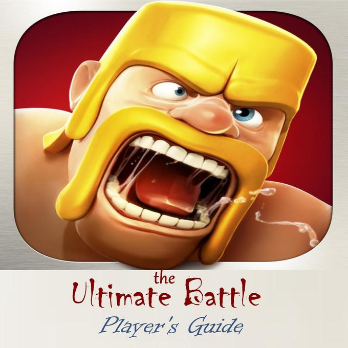 Clash of Clans: The Ultimate Battle Game Player...