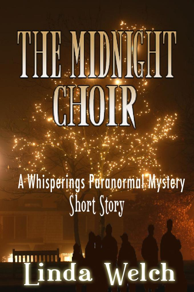 The Midnight Choir, a Whisperings Paranormal My...