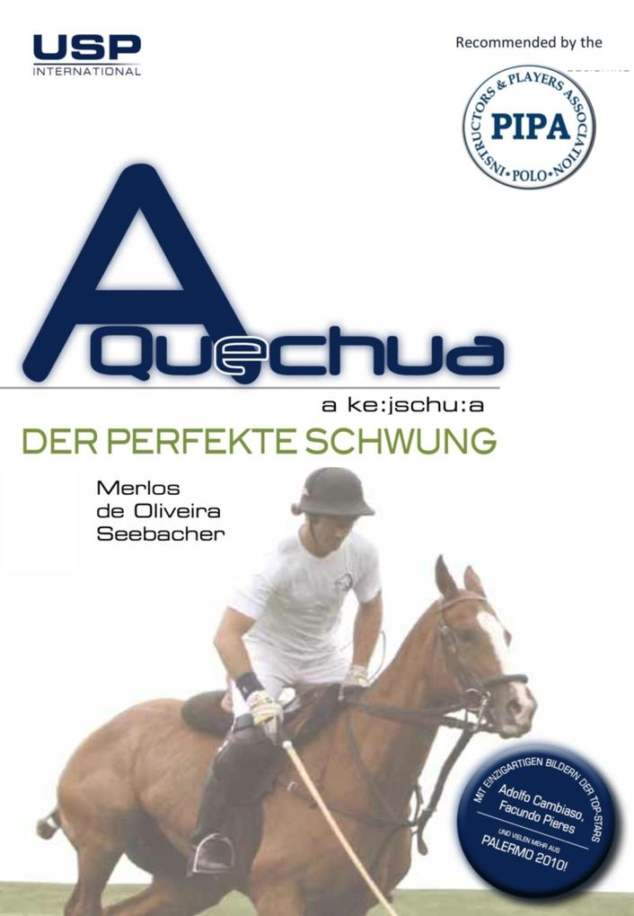A Quechua Polo - Der perfekte Schwung als eBook epub