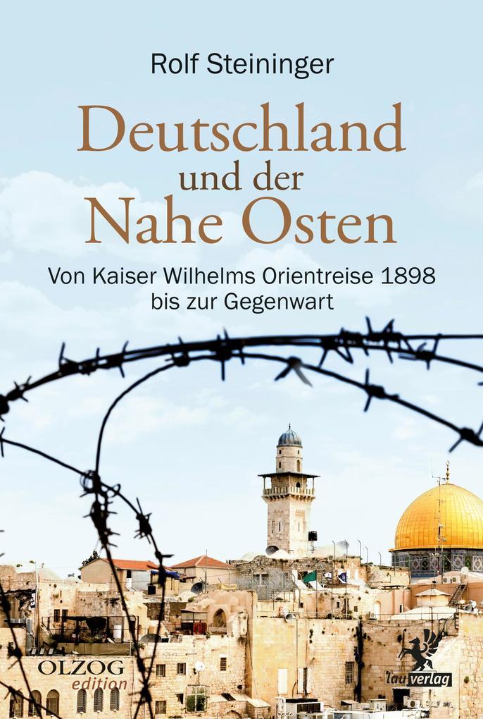 Deutschland und der Nahe Osten als eBook epub