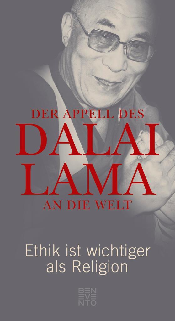 Der Appell des Dalai Lama an die Welt als eBook
