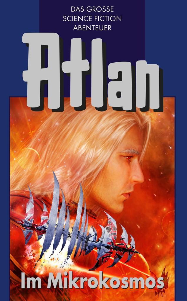 Atlan 26: Im Mikrokosmos (Blauband) als eBook epub