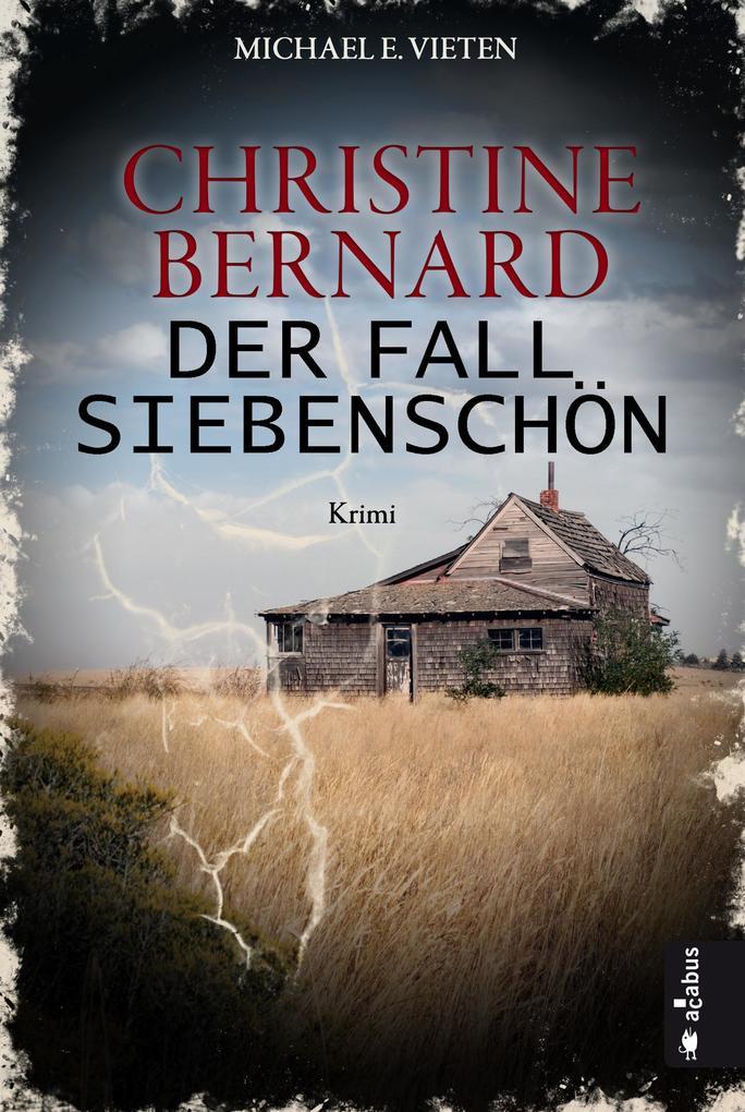 Christine Bernard. Der Fall Siebenschön als eBook