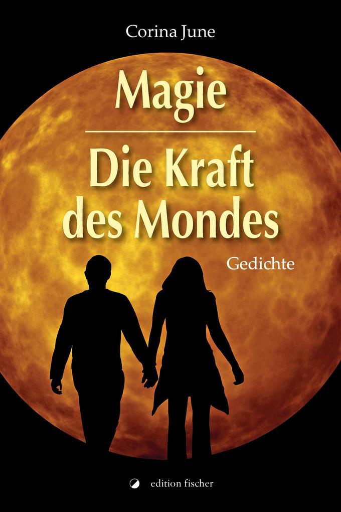 Magie - Die Kraft des Mondes als eBook epub