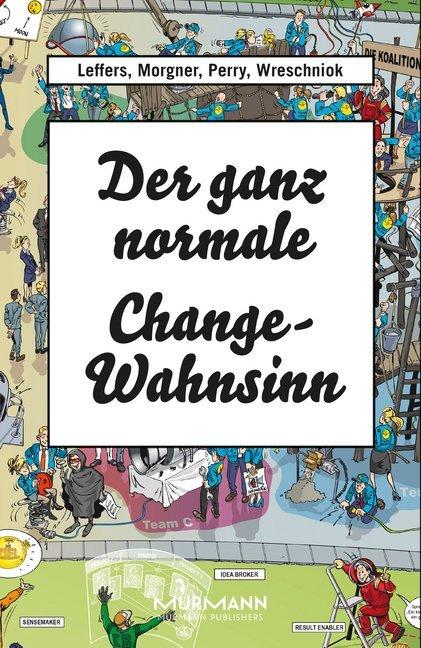 Der ganz normale Change-Wahnsinn als Buch