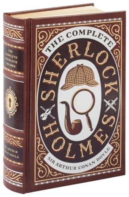 The Complete Sherlock Holmes als Buch von Arthur Conan Doyle