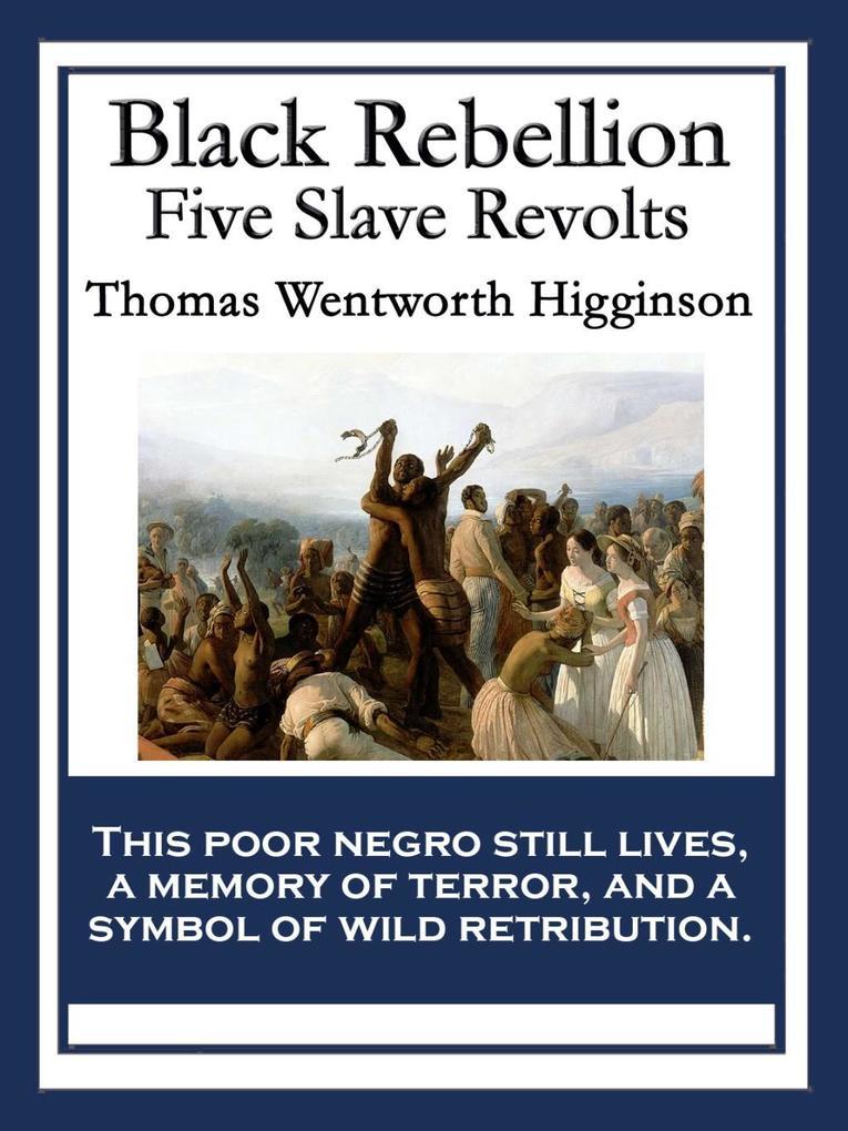 Black Rebellion als eBook von Thomas Wentworth Higginson