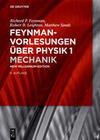 Feynman- Vorlesungen über Physik 1