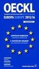 OECKL-Sonderausgabe 2015. Europäische Kommission und 8. Euroäisches Parlament