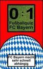 0:1 Fußballquiz FC Bayern