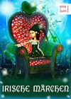 Irische Märchen: Elfenmärchen aus Irland - Sagen, Mythen und Geschichten aus dem Land der Gnome, Waldgeister, Elfen und Feen (Illustrierte Ausgabe)