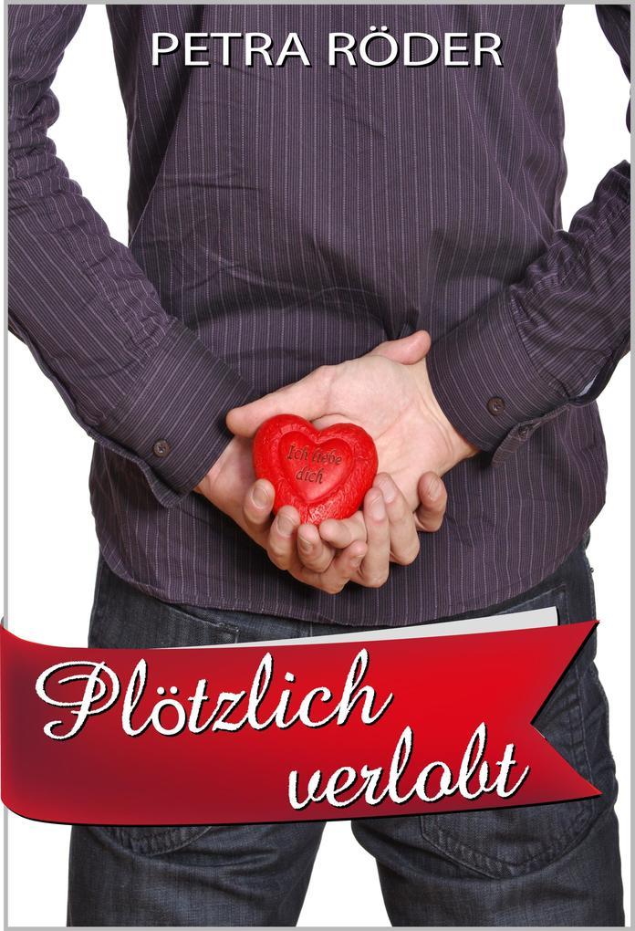 Plötzlich verlobt (Megan Bakerville Reihe - Band 2) als eBook