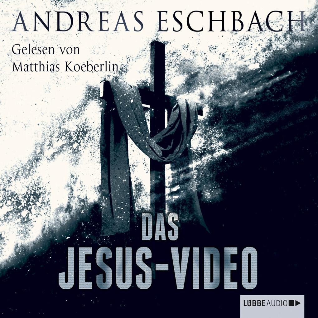 Das Jesus-Video (Ungekürzt) als Hörbuch Download
