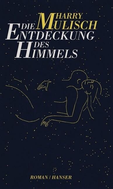 Die Entdeckung des Himmels als Buch