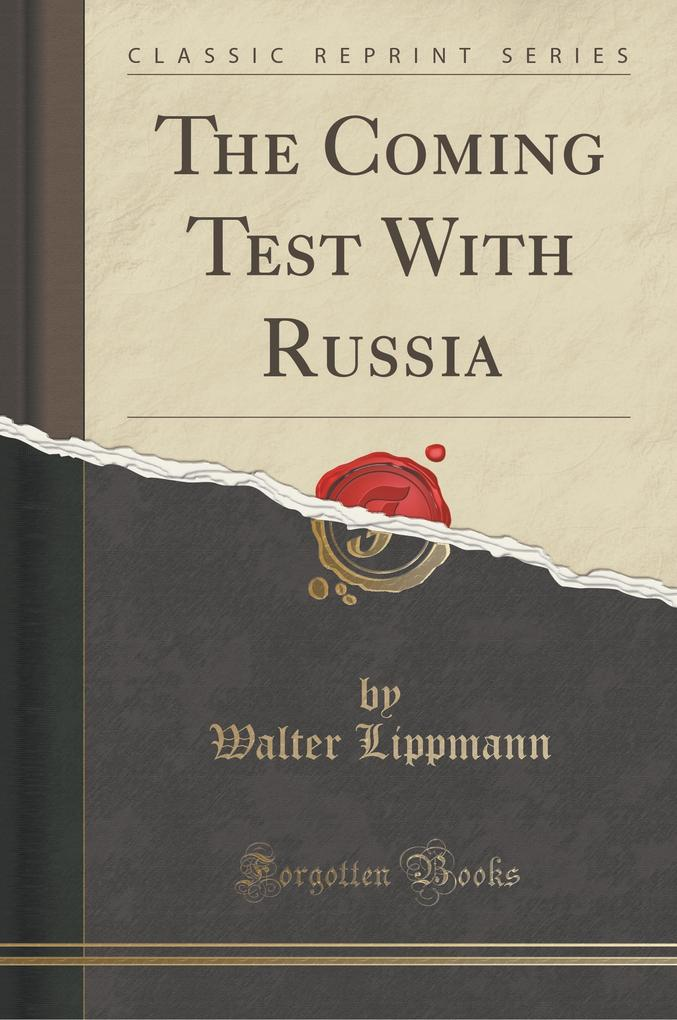 The Coming Test With Russia (Classic Reprint)