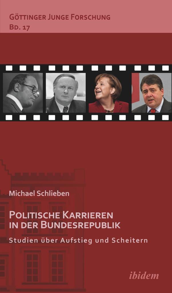 Politische Karrieren in der Bundesrepublik als eBook