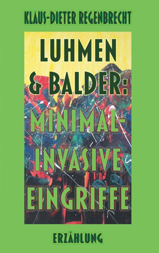 Luhmen & Balder: Minimal-invasive Eingriffe als eBook