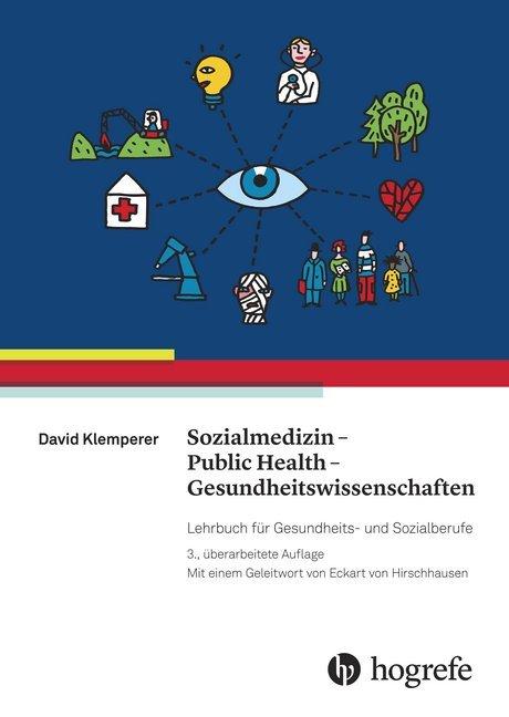 Sozialmedizin - Public Health - Gesundheitswissenschaften als Buch