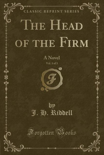The Head of the Firm, Vol. 1 of 3 als Taschenbu...