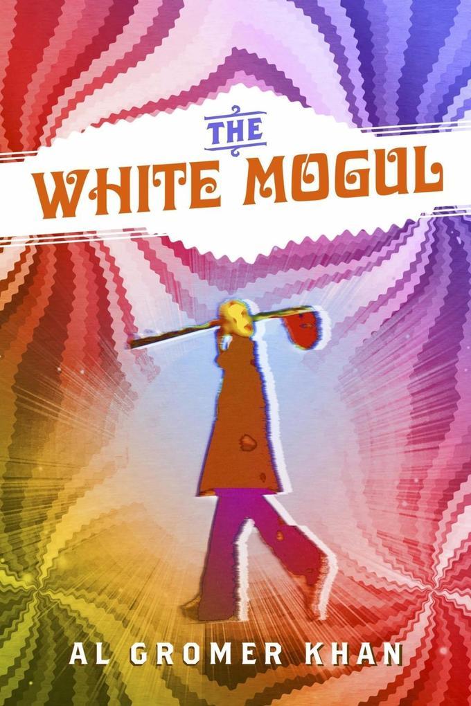 The White Mogul als eBook