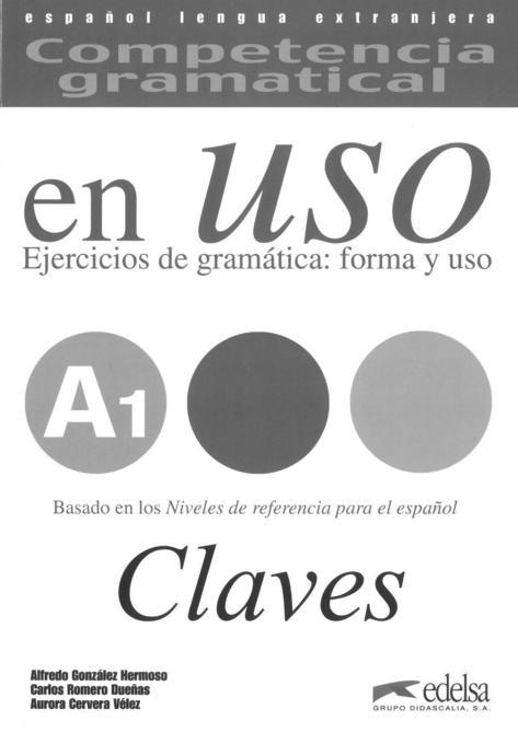 en uso - Lösungen als Buch von Alfredo González Hermoso, Carlos Romero Dueñas, Aurora Cervera Velez