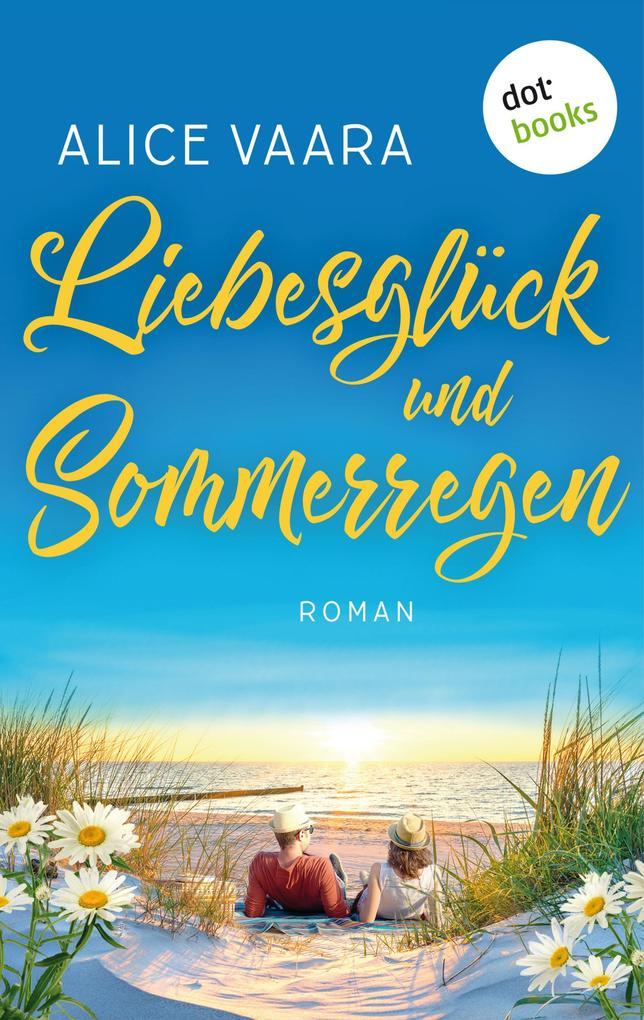 Liebesglück und Sommerregen als eBook
