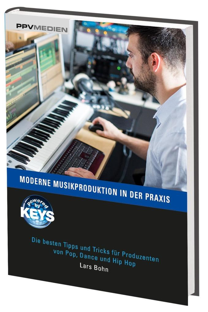 Moderne Musikproduktion in der Praxis als Buch