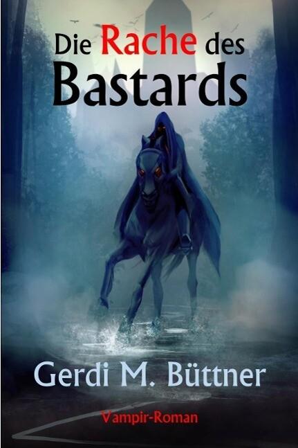 Die Rache des Bastards als eBook epub