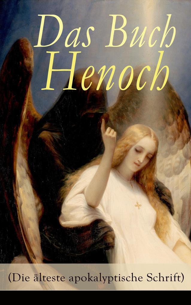 Das Buch Henoch (Die älteste apokalyptische Schrift) als eBook