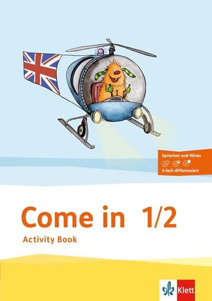 Come in. Activity Book mit Bildkarten 1.-2. Schuljahr als Buch