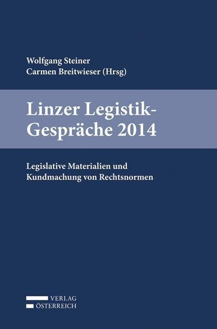Linzer Legistik-Gespräche 2014 als Buch (kartoniert)